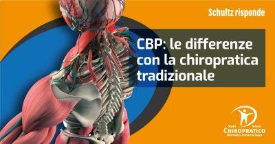 CBP: le differenze con la chiropratica tradizionale