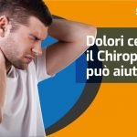 Dolori cervicali. Il Chiropratico può aiutarmi?